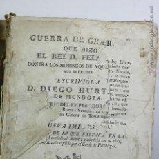 Libros antiguos: GUERRA DE GRANADA, DIEGO HURTADO, VALENCI, 1776. 15X20 CM.. Lote 53782609