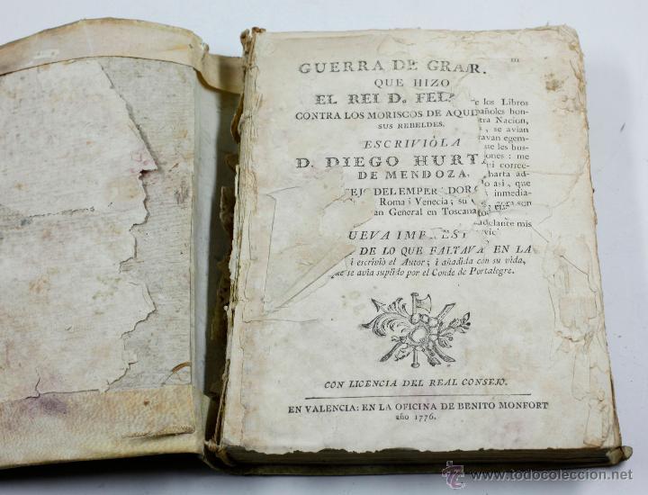 Libros antiguos: GUERRA DE GRANADA, DIEGO HURTADO, VALENCI, 1776. 15X20 CM. - Foto 5 - 53782609