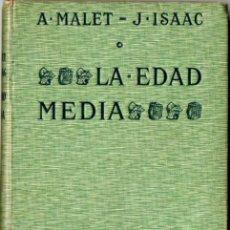 Libros antiguos: MALET / ISAAC : LA EDAD MEDIA (HACHETTE, 1914). Lote 82942087