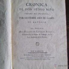 Libros antiguos: CRÓNICA DE DON PEDRO NIÑO, CONDE DE BUELNA. 1782. . Lote 53816351