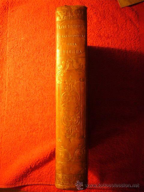 MANUEL ORTIZ DE LA VEGA: - LOS HEROES Y LAS GRANDEZAS DE LA TIERRA - (TOMO V) (MADRID, 1855) (Libros antiguos (hasta 1936), raros y curiosos - Historia Antigua)