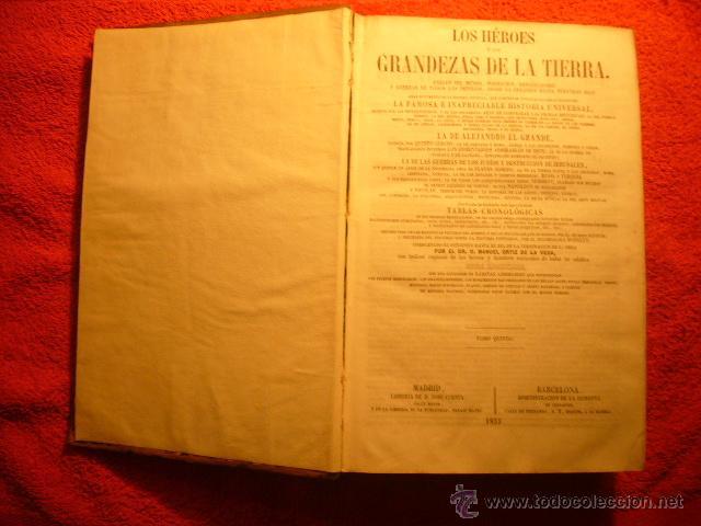 Libros antiguos: MANUEL ORTIZ DE LA VEGA: - LOS HEROES Y LAS GRANDEZAS DE LA TIERRA - (TOMO V) (MADRID, 1855) - Foto 3 - 53893135
