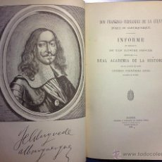 Libros antiguos: D FRANCISCO FERNÁNDEZ DE LA CUEVA, DUQUE DE ALBURQUERQUE. INFORME EN DESAGRAVIO,1885 (FERNÁNDEZ DURO. Lote 54263891