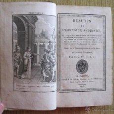 Libros antiguos: BEAUTÉS DE L'HISTOIRE ANCIENNE, 1816. M . J. PH. CON 16 GRABADOS.. Lote 54347127
