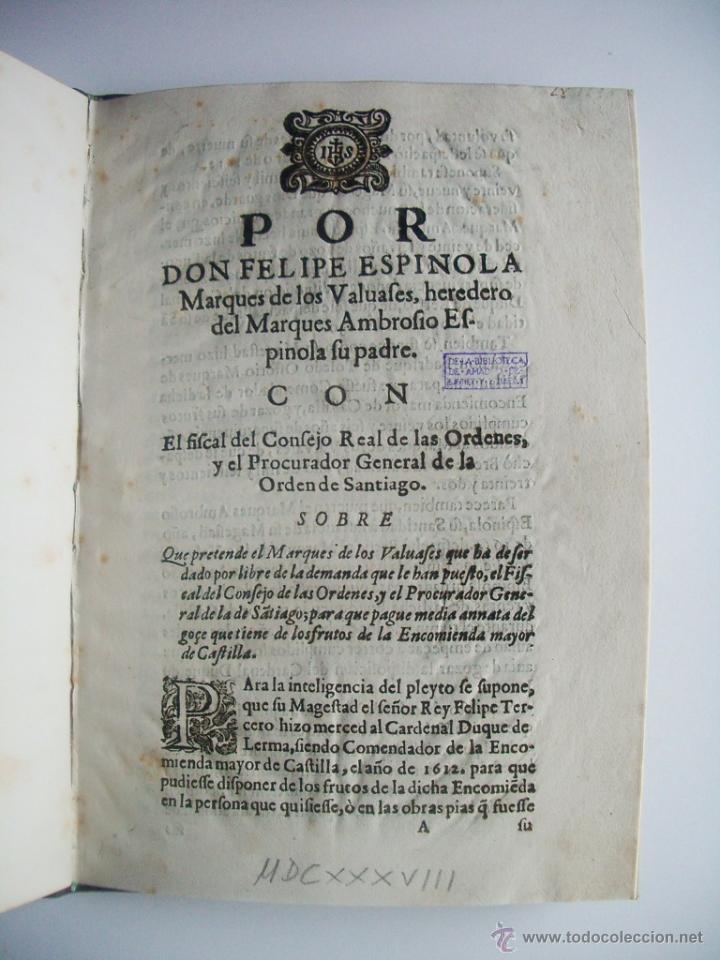 1638-ENCOMIENDA.FELIPE ESPINOLA.MARQUÉS DE LOS BALBASES.BURGOS.DUQUE DE LERMA.DUQUE DE ALBURQUERQUE (Libros antiguos (hasta 1936), raros y curiosos - Historia Antigua)