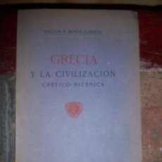 Crecia y la Civilización Crético-Micénica - por Doctor P. Bosch Gimpera - Año 1914