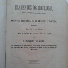 Libros antiguos: ELEMENTOS DE MITOLOGÍA, RITOS Y COSTUMBRES DE LOS ANTIGUOS ROMANOS. D. RAIMUNDO DE MIGUEL. AÑO 1868.. Lote 54447856