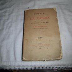 Libros antiguos: COLON Y LA RABIDA CON UN ESTUDIO ACERCA DE LOS FRANCISCANOS EN EL NUEVO MUNDO.JOSE COLL.MADRID 1891. Lote 54466557