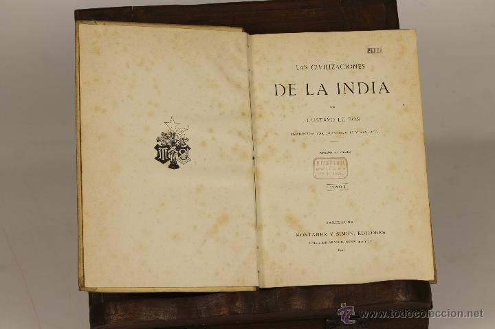 7171 - LAS CIVILIZACIONES DE LA INDIA. 3 TOMOS. GUSTAVO LE BON. EDI. M. Y SIMON. 1901. (Libros antiguos (hasta 1936), raros y curiosos - Historia Antigua)