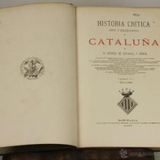 Libros antiguos: 7177 - HISTORIA CRÍTICA DE CATALUÑA. TOMOS 7 Y 8. A. BOFARULL. EDI. JUAN ALEU. 1878.. Lote 53764496
