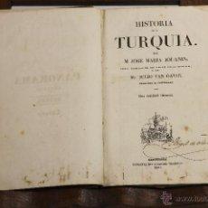 Libros antiguos: 7181 - HISTORIA DE LA TURQUIA. J. MARIA JOUANIN. IMP. GUARDIA NACIONAL.184O.. Lote 53957397