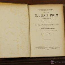 Libros antiguos: 7205 - HISTORIA MILITAR Y POLÍTICA. TOMO 3º. JUAN PRIM. ESTABL. DE EL PLUS ULTRA. 1871.. Lote 54249893