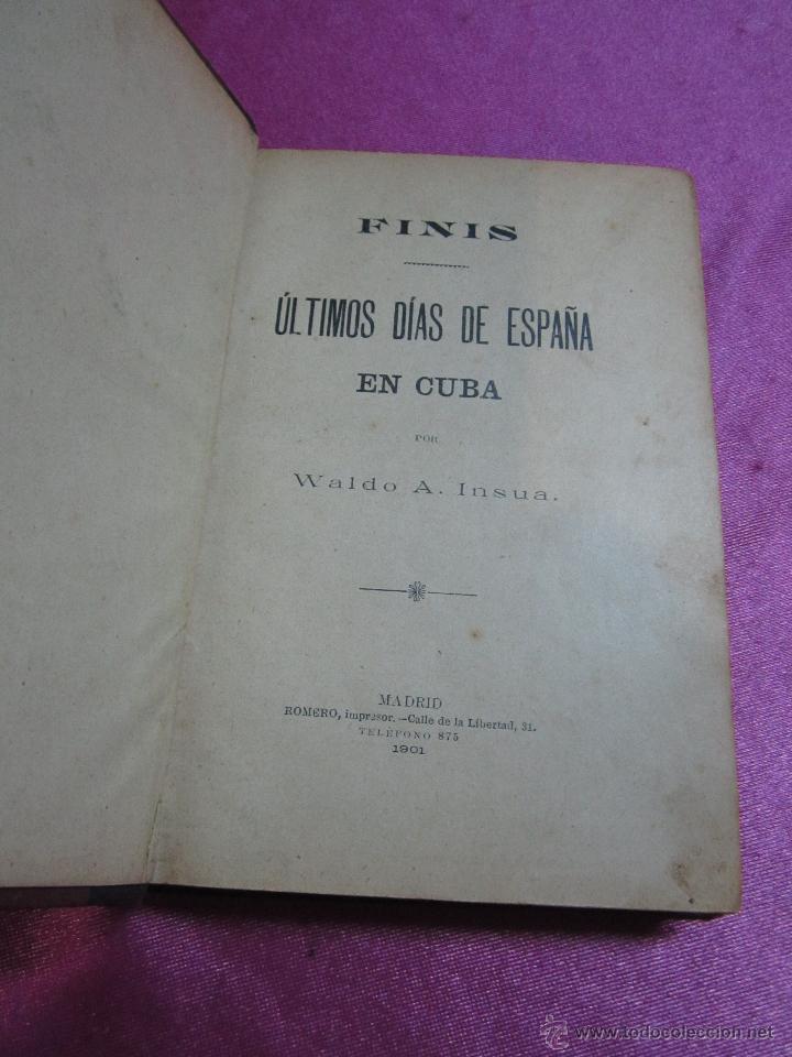 Libros antiguos: ULTIMOS DIAS DE ESPAÑA EN CUBA AÑO GUERRA DE CUBA 1901 - 394 PAGINAS LOMO DE PIEL W. A INSUA - Foto 3 - 35452427