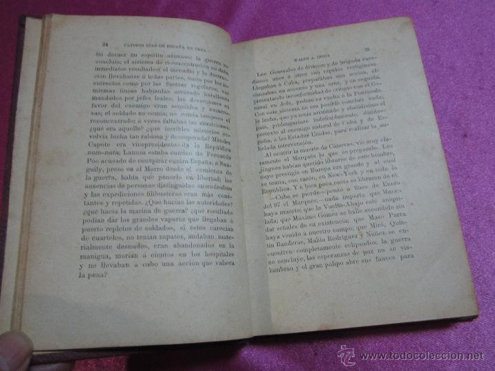 Libros antiguos: ULTIMOS DIAS DE ESPAÑA EN CUBA AÑO GUERRA DE CUBA 1901 - 394 PAGINAS LOMO DE PIEL W. A INSUA - Foto 4 - 35452427