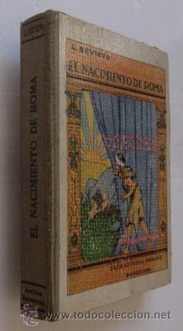 EL NACIMIENTO DE ROMA - AÑO 1931 (Libros antiguos (hasta 1936), raros y curiosos - Historia Antigua)