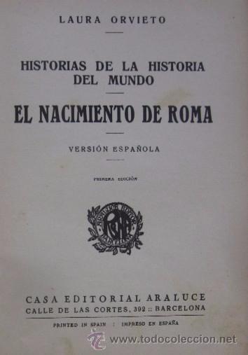 Libros antiguos: EL NACIMIENTO DE ROMA - AÑO 1931 - Foto 2 - 55041724