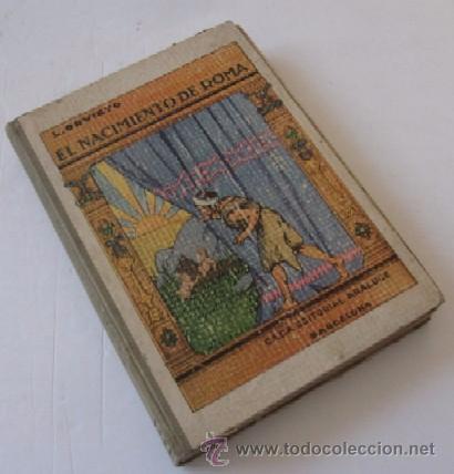 Libros antiguos: EL NACIMIENTO DE ROMA - AÑO 1931 - Foto 5 - 55041724