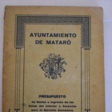 Libros antiguos: AYUNTAMIENTO DE MATARO. AÑO 1932. L11223. Lote 55132754