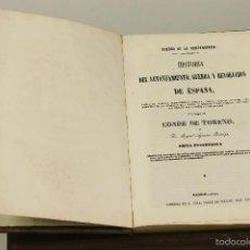 Libros antiguos: 7315 - GUERRA DE LA INDEPENDENCIA. III TOMOS(VER DESCRIP). TORENO. LIB. L. LOPEZ. 1851-52.. Lote 55334238