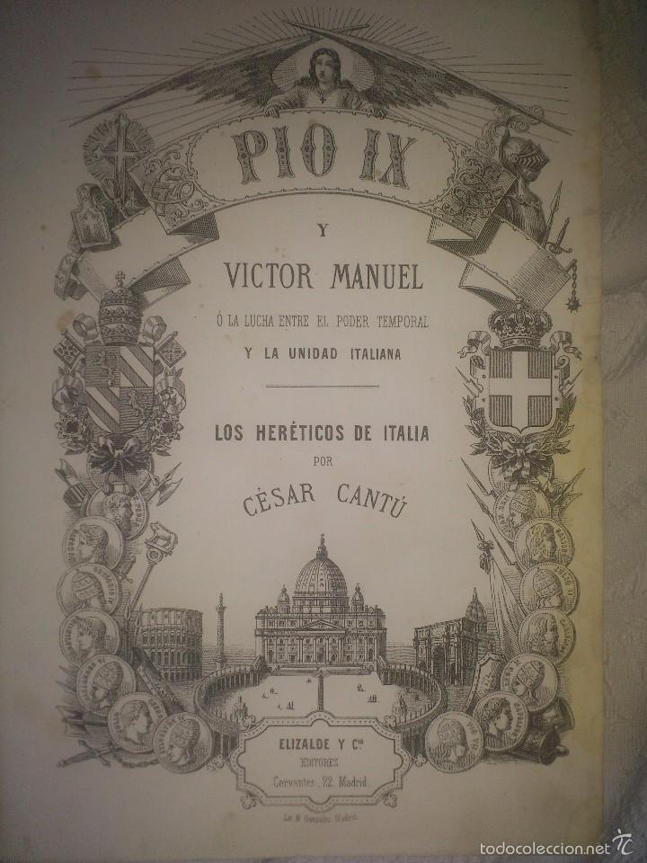 PÍO IX Y VÍCTOR MANUEL. LOS HERÉTICOS DE ITALIA. 1868 (Libros antiguos (hasta 1936), raros y curiosos - Historia Antigua)