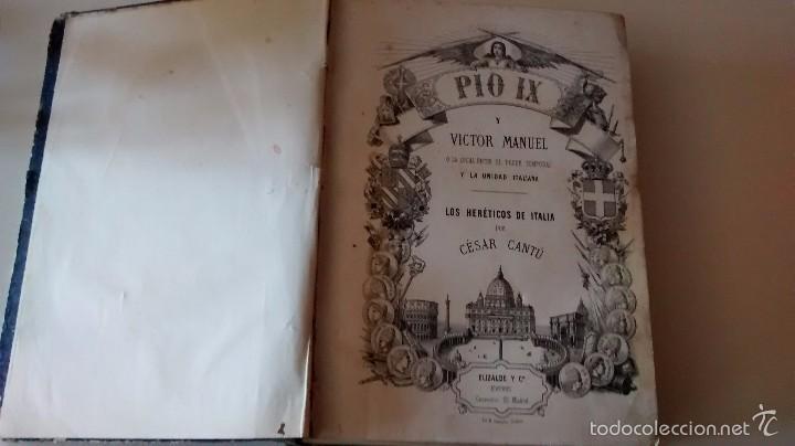 Libros antiguos: Pío IX y Víctor Manuel. Los heréticos de Italia. 1868 - Foto 5 - 55732940
