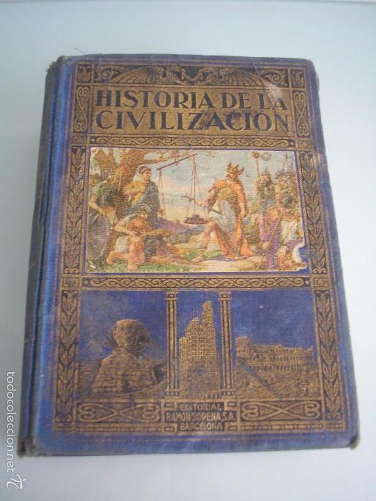 HISTORIA DE LA CIVILIZACIÓN - A. HERRERO MIGUEL - EDITORIAL SOPENA - 1935 (Libros antiguos (hasta 1936), raros y curiosos - Historia Antigua)
