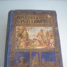 Libros antiguos: HISTORIA DE LA CIVILIZACIÓN - A. HERRERO MIGUEL - EDITORIAL SOPENA - 1935. Lote 55887978