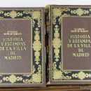 Libros antiguos: 7340 - HISTORIA Y ESTAMPAS DE LA VILLA DE MADRID TOMOS I Y II(VER DESCRIP). 1933.. Lote 55954164
