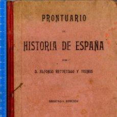 Libros antiguos: PRONTUARIO HISTORIA DE ESPAÑA RETORTILLO Y TORNOS ALFONSO 2º EDI 1934. Lote 56394060