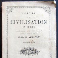 Libros antiguos: AÑO 1880 - HISTOIRE DE LA CIVILISATION EN EUROPE PAR M. GUIZOT. Lote 56556859