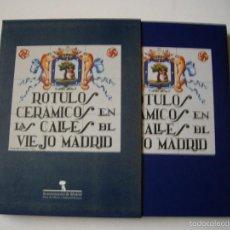 Libros antiguos: ROTULOS CERAMICOS EN LAS CALLES DEL VIEJO MADRID. Lote 56595364