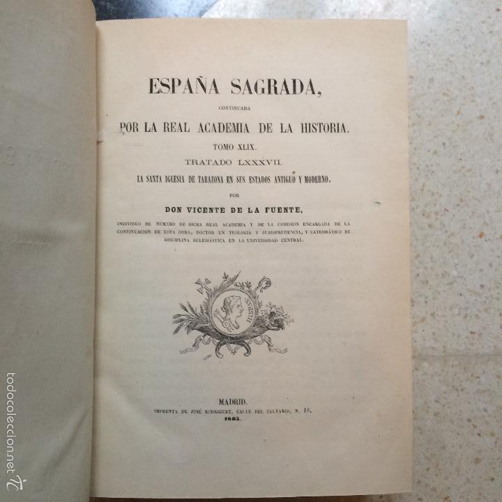 Libros antiguos: España Sagrada XLIX y L (49 y 50) Iglesia de Tarazona y Tudela 1865-1866 Vicente de la Fuente Florez - Foto 4 - 56616468