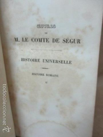 Libros antiguos: Historie Romaine - M. Le Comte de Ségur - año 1844 (en francés) 532 pag. (ver fotos) - Foto 9 - 56660571
