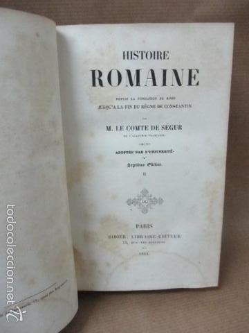 Libros antiguos: Historie Romaine - M. Le Comte de Ségur - año 1844 (en francés) 532 pag. (ver fotos) - Foto 10 - 56660571