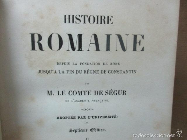 Libros antiguos: Historie Romaine - M. Le Comte de Ségur - año 1844 (en francés) 532 pag. (ver fotos) - Foto 11 - 56660571