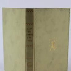 Libros antiguos: L-3557 LA FI DEL COMTE D'URGELL A CURA DE XAVIER DE SALAS BOSCH ED. BARCINO 1931. Lote 56696291