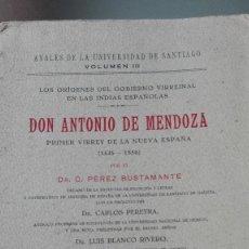 Libros antiguos: DON ANTONIO DE MENDOZA POR DR. C. PEREZ BUSTAMANTE. Lote 56811628