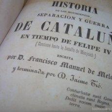 Libros antiguos: LIBRO TAPAS DE PIEL.....SEPARACION Y GUERRA DE CATALUÑA EN TIEMPO DE FELIPE IV....AÑO 1.842.. Lote 56820276