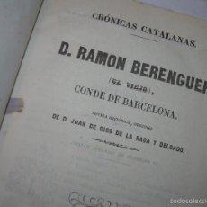 Libros antiguos: TAPAS DE PIEL...RAMON BERENGUER EL VIEJO -CAIN Y ABEL Y EL PRINCIPE DE VIANA..TODO EN EL MISMO TOMO. Lote 56820594