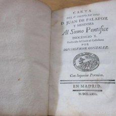 Libros antiguos: CARTA DEL V. SIERVO DE DIOS D. JUAN DE PALAFOX Y MENDOZA AL SUMO PONTÍFICE INOCENCIO X.. Lote 56919102