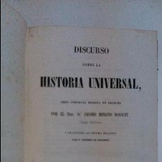 Libros antiguos: DISCURSO SOBRE LA HISTORIA UNIVERSAL.JACOBO BENIGNO BOUSSUET. 1852 BARCELONA. Lote 56954639