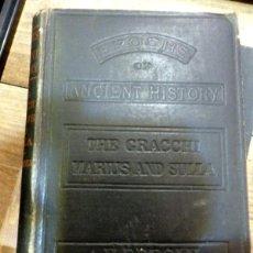 Libros antiguos: THE GRACCHI MARIUS AND SULLA, A.H.BEESLY, 1892,205 PAGINAS, ESCRITO EN INGLES. Lote 57034351