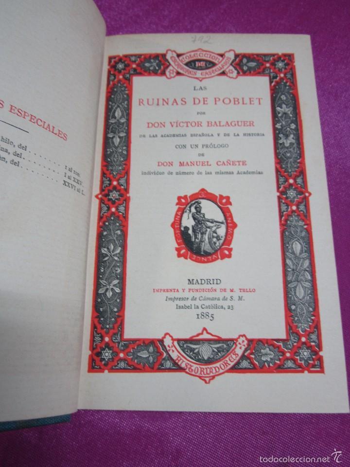 LAS RUINAS DE POBLET VICTOR BALAGUER COLECCION ESCRITORES CASTELLANOS 1ª EDICION 1885. (Libros antiguos (hasta 1936), raros y curiosos - Historia Antigua)