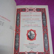 Libros antiguos: LAS RUINAS DE POBLET VICTOR BALAGUER COLECCION ESCRITORES CASTELLANOS 1ª EDICION 1885.. Lote 57106565