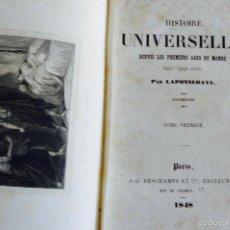 Libros antiguos: HISTOIRE UNIVERSELLE PAR LAPONNERAYE PARIS 1848 GRABADOS. Lote 57175851