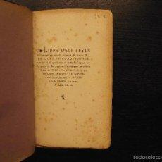 Libros antiguos: LIBRE DELS FEYTS EN JACME LO CONQUERIDOR, 1843, CRONICA DE DON JAIME EL CONQUISTADOR MALLORCA,RIQUER. Lote 57326916