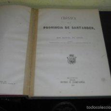 Libros antiguos: CRÓNICA DE LA PROVINCIA DE SANTANDER - MANUEL DE ASSAS - 1867 -. Lote 57415946