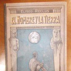 Libros antiguos: EL HOMBRE Y LA TIERRA-ELISEO RECLUS-TOMO DE MUESTRA PARA PEDIDOS-1905-UNICO-VER FOTOS Y TEXTO. Lote 57506548
