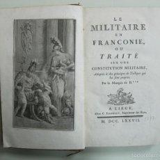 Libros antiguos: LE MILITAIRE EN FRANCONIE, 2 TOMOS (OBRA COMPLETA), 1777, MARQUÉS DE B. POSEE NUMEROSOS GRABADOS. Lote 57534791