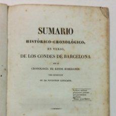 Libros antiguos: SUMARIO HISTORICO CRONOLOGICO, EN VERSO, DE LOS CONDES DE BARCELONA. 1836. . Lote 57569882